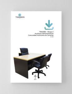 Temarios - Auxiliares Administrativo Bloque 1 - Canarias - Temarios PDF