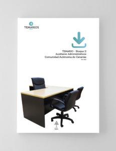 Temarios - Auxiliares Administrativo Bloque 2 - Canarias - Temarios PDF