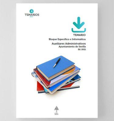 Temario Específico e Informática - Auxiliares Administrativos Sevilla 2021