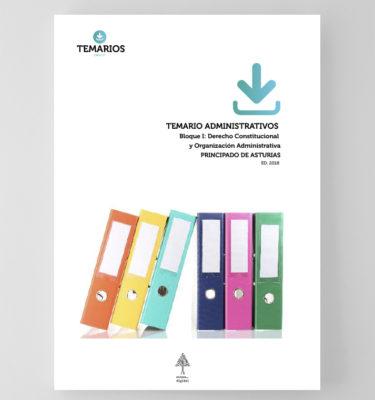 Temario Administrativos - Bloque 1 Derecho Constitucional Asturias - Temarios PDF