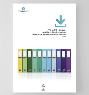 Temario Auxiliares Administrativos Bloque 1 - Servicio Salud Baleares - Temarios PDF