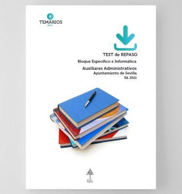Test de Repaso Bloque Específico e Informática - Auxiliares Administrativos Sevilla