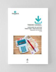 Temario General Auxiliares de Gestión Tributaria y Recaudación Diputación Granada 2020