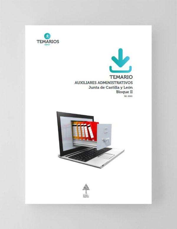 Temario Auxiliares Administrativos Castilla y León 2021 - Bloque II