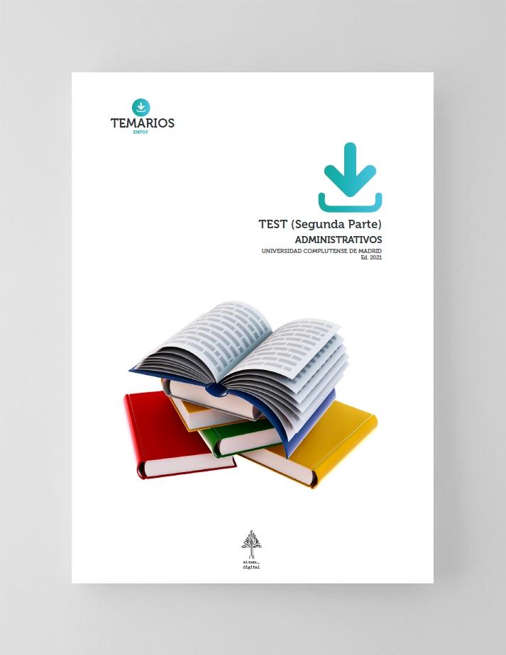 Test Administrativos Universidad Complutense de Madrid 2021 - Parte 2