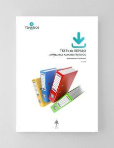 Test de Repaso Auxiliares Administrativos Ayuntamiento Madrid 2020