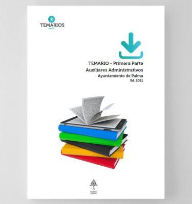 Temario Auxiliares Administrativos - Ayuntamiento de Palma 2021