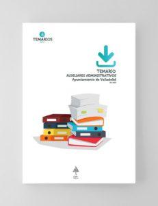 Temario Auxiliares Administrativo Ayuntamiento Valladolid - Temarios PDF