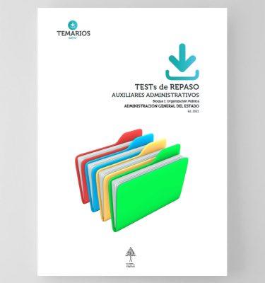 Test de Repaso - Auxiliares Administrativos - Bloque 1 Administración General del Estado