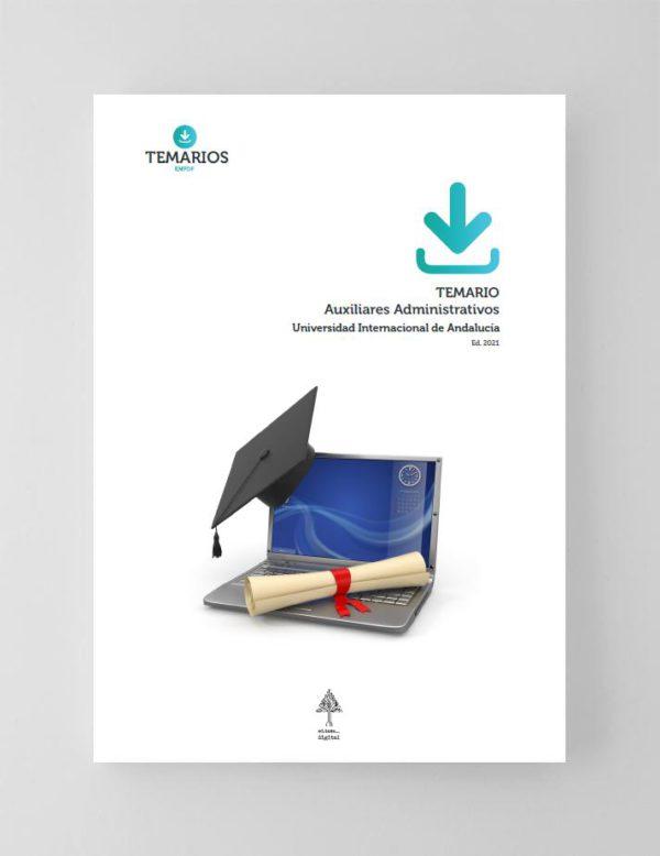 Temario Auxiliares Administrativos - Universidad Internacional de Andalucia 2021