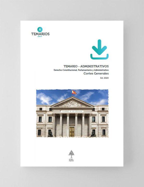 Temarios PDF Administrativos Cortes Generales Primera Parte 2020