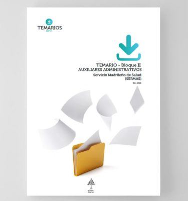 Temario Auxiliares Administrativos SERMAS - Bloque 2 - Temarios PDF