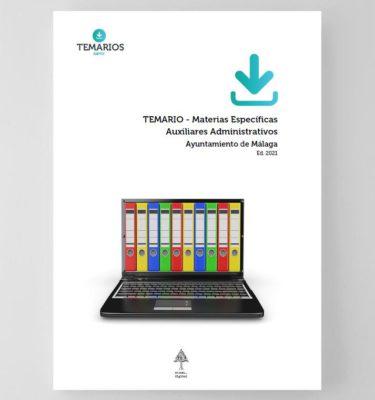 Temario Materias Auxiliares Administrativos - Ayuntamiento Malaga 2021