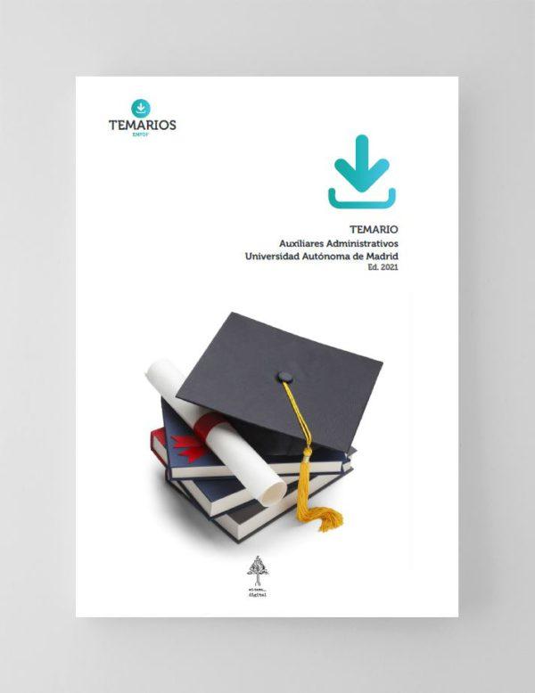 Temarios Auxiliares Administrativos - Universidad Autónoma de Madrid 2021