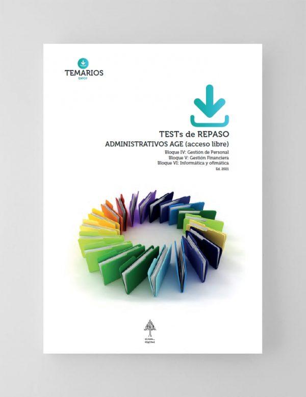 Test de Repaso Administrativos AGE - Acceso Libre Bloque 4, 5 y 6