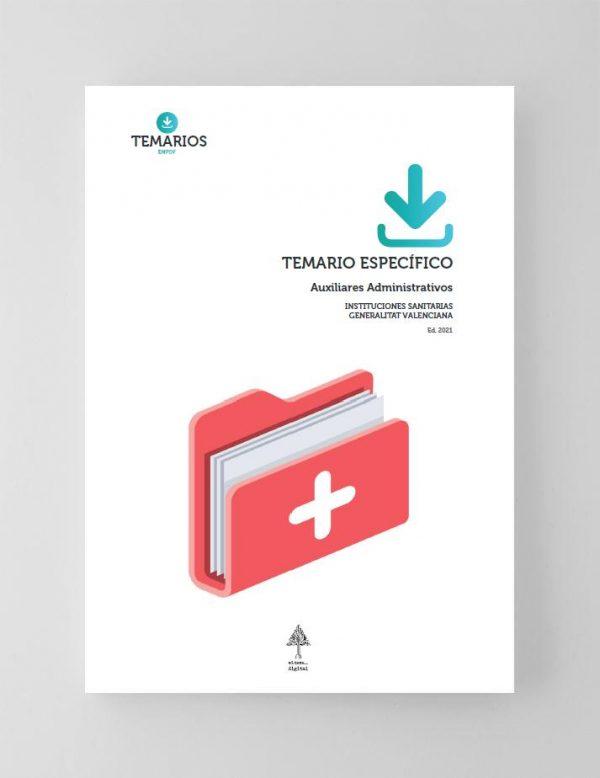 Temario Específico Auxiliares Administrativos Instituciones Sanitarias Comunidad Valenciana