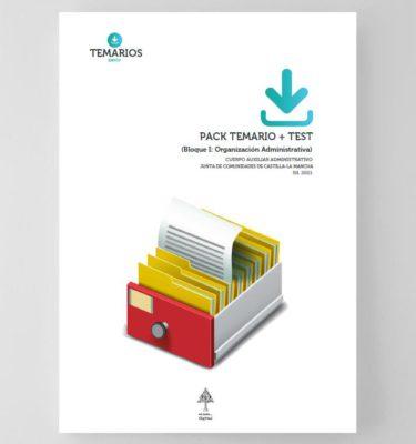 Pack Temario + Test Organización Administrativa - Auxiliares Administrativos Castilla La Mancha 2021