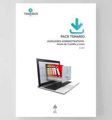 Pack Temario Auxiliares Administrativos 2021 - Junta Castilla y León
