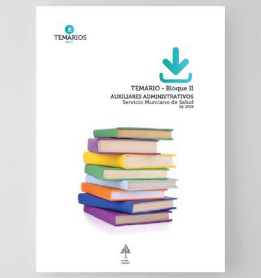 Temario Específico Auxiliares Administrativos Bloque 2 - Servicio Murciano Salud - Temarios PDF