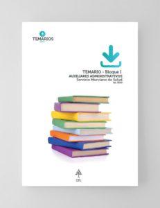 Temarios Auxiliares Administrativos Servicio Murciano Salud - Bloque 1 - Temarios PDF