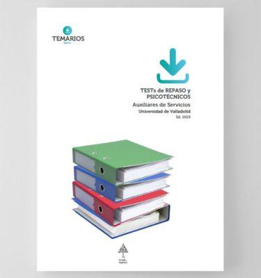 Test de Repaso y Psicotécnicos Auxiliares Administrativos Universidad Valladolid - Temarios PDF