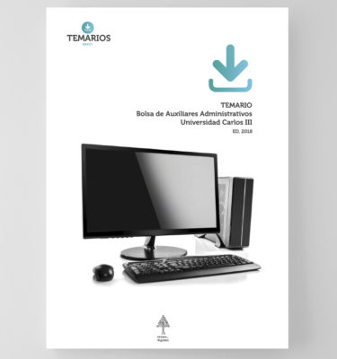 Temario - Auxiliares Administrativos - Universidad Carlos III - Temarios PDF