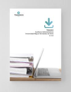 Temarios Auxiliares Administrativos Universidad Miguel Hernández Elche - Temarios PDF