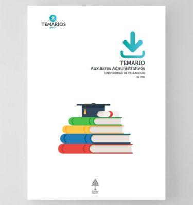 Temario Auxiliares Administrativos Universidad de Valladolid 2021