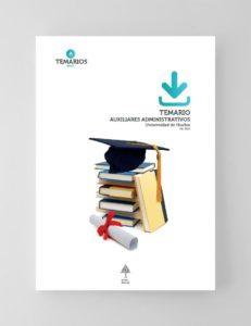 Temario Auxiliares Administrativos - Universidad de Huelva 2021