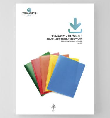 Temario - Auxiliares Administrativos - Bloque 1 - Servicio Extremeño Salud - Temarios PDF