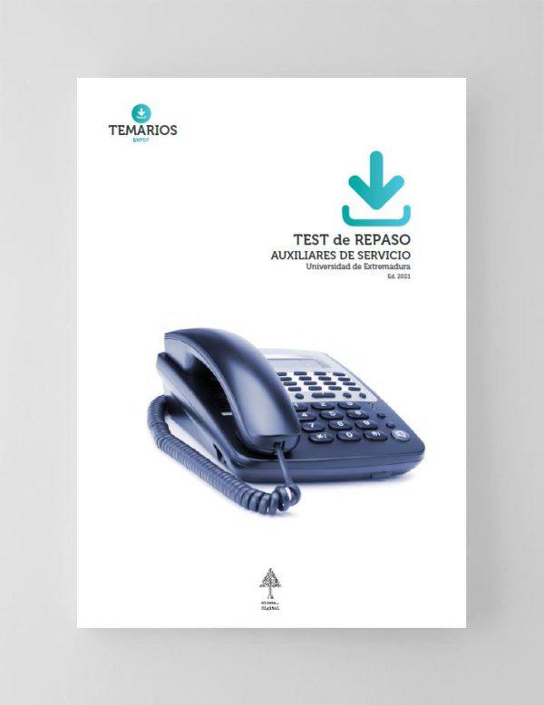 Test Repaso Auxiliares de Servicio - Universidad de Extremadura 2021