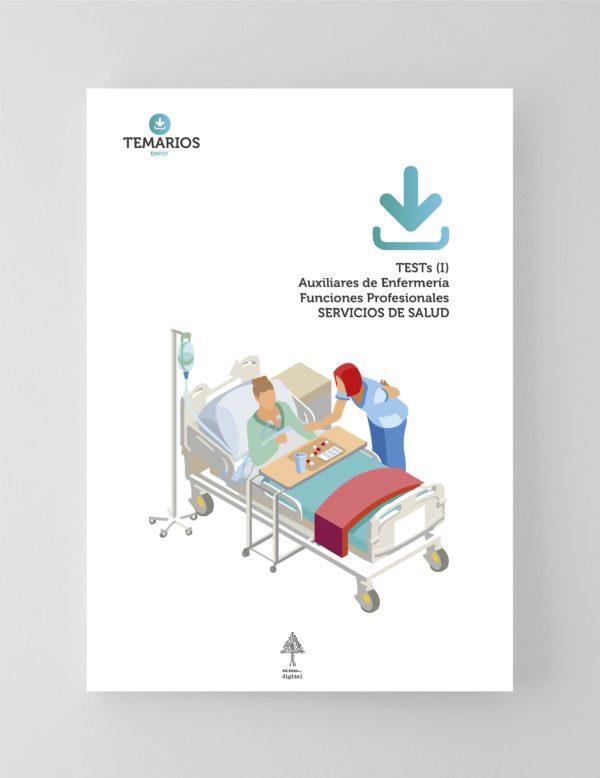 Test Auxiliares de Enfermería Funciones Profesionales Servicios de Salud