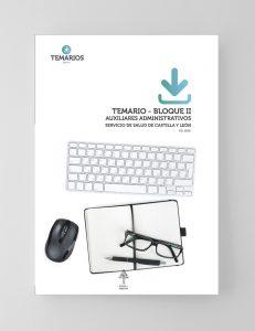 Temario Auxiliares Administrativos - Servicio Salud Castilla León - Bloque 2 - Temarios PDF