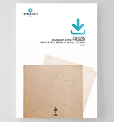 Temarios Auxiliares Administrativos Servicios Vascos de Salud - Temarios PDF
