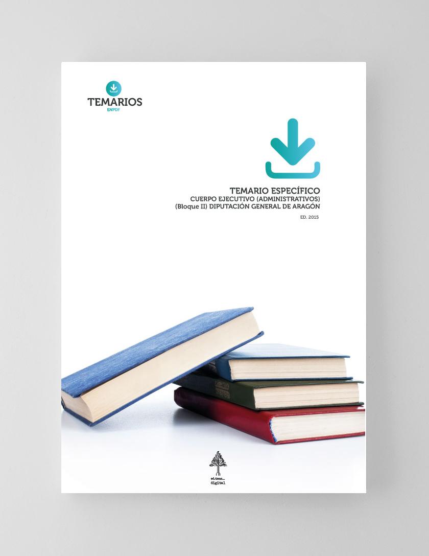 Temario Específico Cuerpo Ejecutivo - Bloque 2 - Diputación General Aragón - Temarios PDF